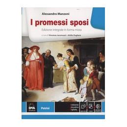 PROMESSI SPOSI (I ) VOLUME + EBOOK VERSIONE INTEGRALE Vol. U