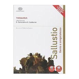 THESAURUS   SALLUSTIO GENIO E SREGOLATEZZA VOL. U