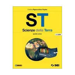 ST   SCIENZE DELLA TERRA + DVD   PER IL QUINTO ANNO STRUTTURE E MODELLI VOL. U