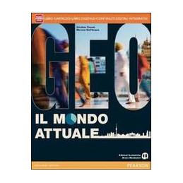 GEO IL MONDO ATTUALE LIBRO CARTACEO + ATLANTE + ITE + DIDASTORE VOL. U