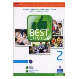BEST CHOICE 2 LIBRO CARTACEO +  ITE + DIDASTORE VOL. 2
