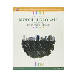 MODELLI GLOBALI CON ECOLOGIA CON FASCICOLO IL RISCHIO SISMICO   ED DIGITALE LIBRO CARTACEO + FASCICO