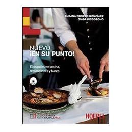 NUEVO EN SU PUNTO! EL ESPANOL EN COCINA, RESTAURANTES Y BARES VOL. U