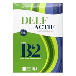 DELF ACTIF B2 ADULTES Vol. U