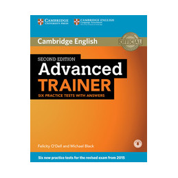 ADVANCED TRAINER   2ND EDITION PRACTICE TESTS WITH ANSWERS WITH DOWNLOADABLE AUD