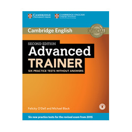 ADVANCED TRAINER   2ND EDITION PRACTICE TESTS WITHOUT ANSWERS WITH DOWNLOADABLE