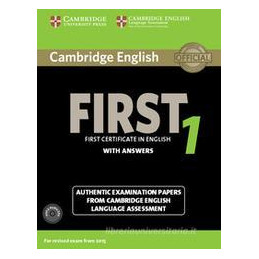 CAMBRIDGE ENGLISH FIRST FOR UPDATED EXAMS 1: STUDENT`S BOOK WITH ANSWERS + AUDIO