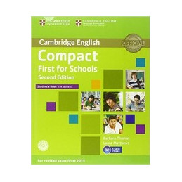 COMPACT FIRST FOR SCHOOLS   2ND EDITION STUDENT`S BOOK WITH ANSWERS WITH CD ROM,