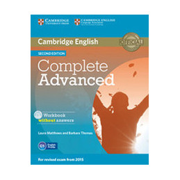 COMPLETE ADVANCED   2ND EDITION WORKBOOK WITHOUT ANSWERS WITH AUDIO CD