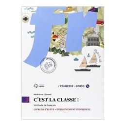 C`EST LA CLASSE ! 3 LIVRE DE L`éLèVE + CD MP3 + NARRATIVA + CD AUDIO