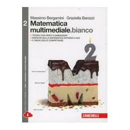 MATEMATICA MULTIMEDIALE.BIANCO 2           LDM