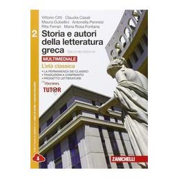 STORIA E AUTORI DELLA LETTERATURA GRECA VOL. 2 2ED  LDM