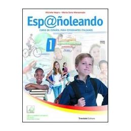 ESP@NOLEANDO   1 CURSO DE ESPANOL PARA ESTUDIANTES ITALIANOS Vol. 1