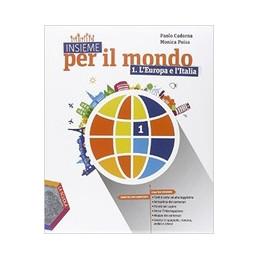 INSIEME PER IL MONDO L`EUROPA E L`ITALIA   ATLANTE 1   REGIONI D`ITALIA VOL. 1