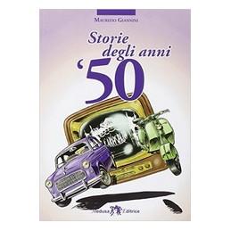 STORIE DEGLI ANNI  50  Vol. U