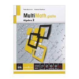 MULTIMATH GIALLO ALGEBRA 2 + EBOOK  Vol. 2