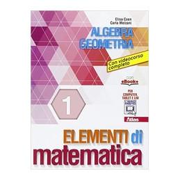 ELEMENTI DI MATEMATICA 1  VOL. 1
