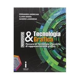 NUOVO TECNOLOGIA & GRAFICA + QUADERNO DELLE COMPETENZE Vol. U