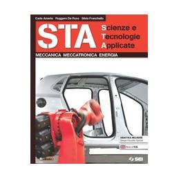 STA   SCIENZE E TECNOLOGIE APPLICATE MECCANICA   MECCATRONICA   ENERGIA Vol. U