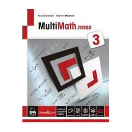 MULTIMATH ROSSO VOLUME 3 + EBOOK SECONDO BIENNIO E QUINTO ANNO Vol. 1