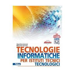 TECNOLOGIE INFORMATICHE PER ISTITUTI TECNICI TECNOLOGICI  VOL. U