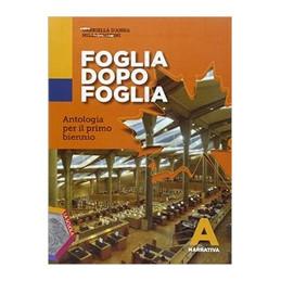 FOGLIA DOPO FOGLIA A . NARRATIVA VOL. U