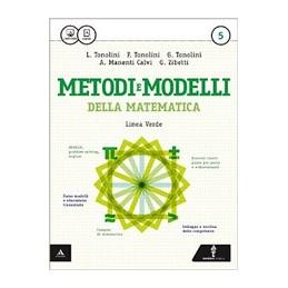 METODI E MODELLI DELLA MATEMATICA   LINEA VERDE VOLUME 5 Vol. 3
