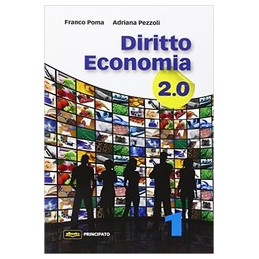 DIRITTO ECONOMIA 2.0  1  VOL. 1