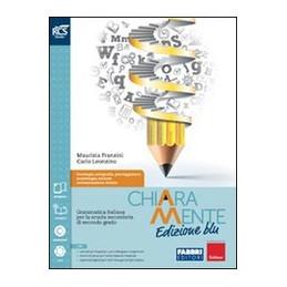 CHIARAMENTE ED. BLU VOLUME + SCRIVERE CHIARAMENTE + OB + EXTRA