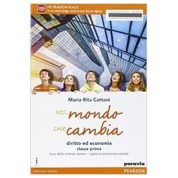 NEL MONDO CHE CAMBIA. CON E BOOK. CON ESPANSIONE ONLINE. PER LE SCUOLE SUPERIORI
