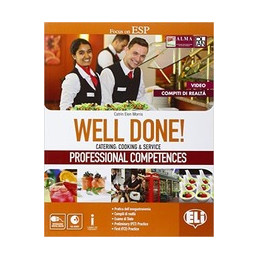 WELL DONE! PROFESSIONAL COMPETENCES CATERING: COOKING & SERVICE Vol. U