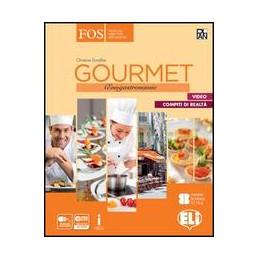 GOURMET + VERS LE MONDE DU TRAVAIL ENOGASTRONOMIE Vol. U