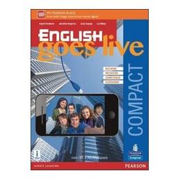 ENGLISH GOES LIVE COMPACT - EDIZIONE MYLAB  VOL. U