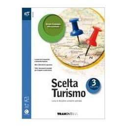 SCELTA TURISMO - LIBRO MISTO CON OPENBOOK VOLUME 3 + EXTRAKIT + OPENBOOK Vol. 3
