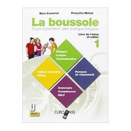 BOUSSOLE (LA).LIVRE D`ELEVE ET CAHIER + DESTINATION CULTURE + CDROM COURS D`ORIENTATION DANS LA LANG