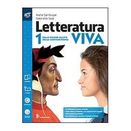 LETTERATURA VIVA CLASSE 1 - LIBRO MISTO CON OPENBOOK DALLE ORIGINI ALL`ETA` DELLA CONTRORIFORMA + ST