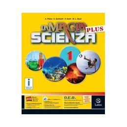 MAGIA DELLA SCIENZA PLUS (LA) VOL. 1 CON DVD+MI PREP. PER INT.+QUAD.COMPETENZE+TAVOLE ILL. VOL. 1