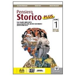 PENSIERO STORICO 1 PLUS + COSTITUZIONE + PAROLE DELLA STOSIA + LIBRO DIGITALE  VOL. 1