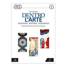 DENTRO L`ARTE VOLUME 1 + ATLANTE 1 VOL. 1
