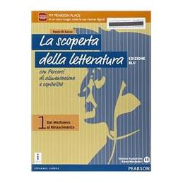 SCOPERTA DELLA LETTERATURA 1 ED. BLU  Vol. 1