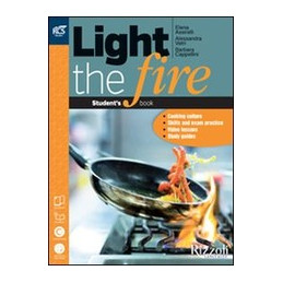 LIGHT THE FIRE - LIBRO MISTO CON OPENBOOK VOLUME + EXTENSION + CD + EXTRAKIT + OPENBOOK VOL. U