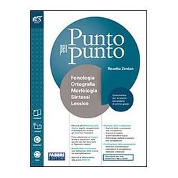 PUNTO PER PUNTO - LIBRO MISTO CON OPENBOOK MORFOLOGIA + QUADERNO + LESSICO + MAPPE + EXTRAKIT +OPENB