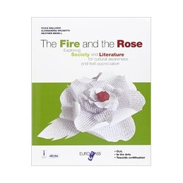 FIRE AND THE ROSE (THE) + OVER THE CENTURIES + CDROM EXPLORING SOCIETY AND LITERATURE FOR CULTURAL A