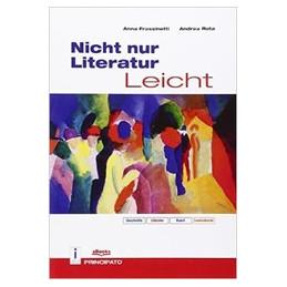 NICHT NUR LITERATUR LEICHT GESCHICHTE - LITERATUR - KUNST - LANDESKUNDE VOL. U