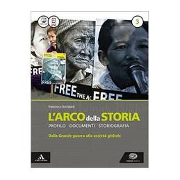 ARCO DELLA STORIA (L`) VOLUME 3 + ATLANTE 3 Vol. 3