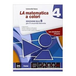 MATEMATICA A COLORI (LA) EDIZIONE BLU VOL 4 B + EBOOK SECONDO BIENNIO E QUINTO ANNO Vol. 2