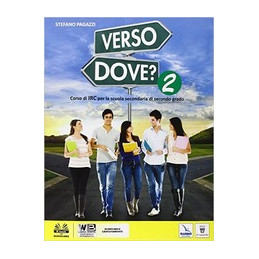 VERSO DOVE? 2 + LIBRO DIGITALE  Vol. 2