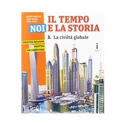 IL TEMPO, NOI E LA STORIA. EDIZ. PLUS. CON E BOOK. CON ESPANSIONE ONLINE. PER LA SCUOLA MEDIA. CON D