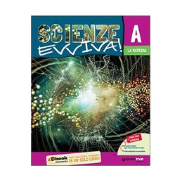 SCIENZE EVVIVA ED. TEMATICA  Vol. U