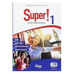 SUPER! 1 SB + WB + CDS + MINI DICTIONARY + GRAMMATICA E CERFICAZIONI VOL. 1